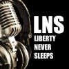 Liberty Never Sleeps