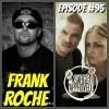 Episode #95 Frank Roche