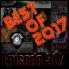 Best of 2017 - Ep307