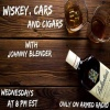 WHISKEY CARS & CIGARS  JOHNNY BLENDER