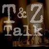 T&Z Talk