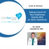 1/7/18: Dr. Kevin Haselhorst, MD | Taking Control of Your Healthcare Destiny | Aging In Arizona with Presley Reader from ComForCare Phoenix