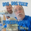 The Big Rig Talk Trucking Show