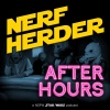 Nerfherder After Hours