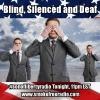 #sonoflibertyradio - Blind, Silenced and Deaf