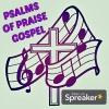 Psalms Of Praise Gospel