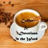 Coffee & Devotion: In the Word