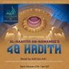 40 Hadith Study- (Last Sat of month)