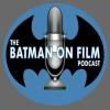 Vol. 2/Ep. 64 - The BATMAN-ON-FILM.COM Podcast - 2/26/17