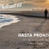 Photcast 66, Hasta luego!