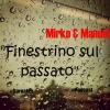 M&M-Finestrino sul passato