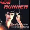 59. Blade Runner, Fotografía en el cine con Fernando Sánchez