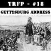 #18 - Lincoln's Gettysburg Address