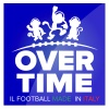 OVERTIME - il football made in Italy