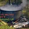The Melting Pot 5-24-17