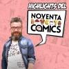 HighLights del Noventa Comics