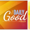 Daily Good - Don't Lose Sight of What's Important
