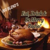 Eat, Drink and Be Merry Radio