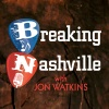 Breaking Nashville