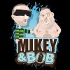 Mikey and Bob