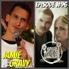 Episode #96 Jamie Gravy