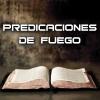Predicaciones de Fuego