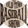Old Time Baseball Show:Forgotten Major League Teams from the 19th Century