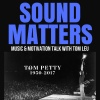 033: Tom Petty Tribute on Sound Matters