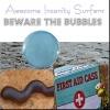 Beware The Bubbles