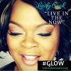 LIVE IN THE NOW WITH LADY COOK
