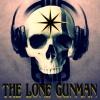 The Lone Gunman Podcast