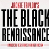 Jackie Taylor Opening Black Ensemble Theatre