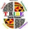 TRIBE Family Channel ™ aka Gumbo Radio