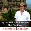 ET010 Behind the Scenes with Chris Christensen, the Amateur Traveler