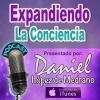 07. Eclipse del 21 – El Comienzo del Gran Cambio. Mitos, Leyendas y Profecías.- Expandiendo la Conciencia con Daniel Lopez de Medrano.