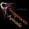 Podcast de Imaginación Aplicada