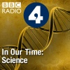 In Our Time: Science