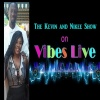 The Kevin and Nikee Show  on VIBES-LIVE!