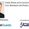 Be a Guest - Book a Guest: Andrew Alleman of Podcastguests.com