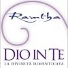 RAMTHA - DIO IN TE , LA DIVINITA' DIMENTICATA Seconda Puntata
