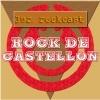 Rock de Castellón: 3er. rockcast