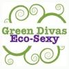 Green Divas: Eco-Sexy