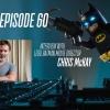 Vol. 2/Ep. 60 - The BATMAN-ON-FILM.COM Podcast