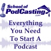 The School of Podcasting