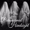 Paranormal Hindsight