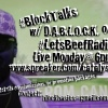 #BlockTalks Ep.91 #SpeakYourBeef!
