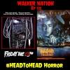 Ep 172 #HeadToHead Horror - A Nightmare on Elm Street vs Friday the 13th (Originals)