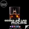 Geeks en las Rocas