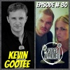 Episode #80 Kevin Gootee
