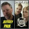Episode #83 Jeffrey Paul